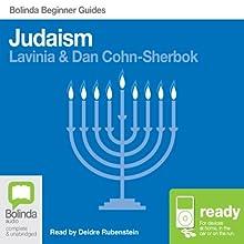 Judaism: Bolinda Beginner Guides Audiobook by Dan Cohn-Sherbok, Lavinia Cohn-Sherbok Narrated by Deidre Rubenstein