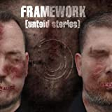 Untold Stories by Framework