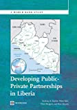 Developing Public Private Partnerships in Liberia (World Bank Studies)