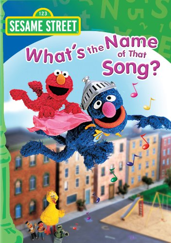 Amazon Com Sesame Street What S The Name Of That Song