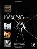 img - for The Science of Crime Scenes book / textbook / text book