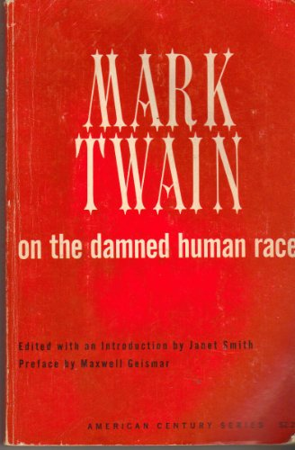 Mark Twain on the Damned Human Race