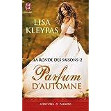 La ronde des saisons, Tome 2 : Parfum d'automnepar Lisa Kleypas