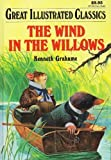 The Wind in the Willows (Great Illustrated Classics) (1577658086) by Kenneth Grahame
