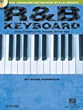 R&B Keyboard: The Complete Guide with CD! (Hal Leonard Keyboard Style)