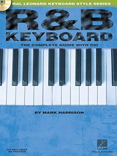 R&B Keyboard: The Complete Guide (Hal Leonard Keyboard Style)
