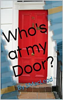 Who's at my Door?