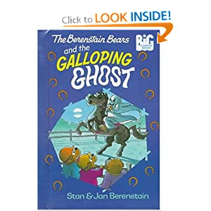 The Berenstain Bears and the Galloping Ghost (Big Chapter Books) Stan Berenstain and Jan Berenstain