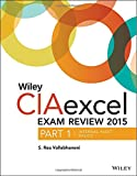 img - for Wiley CIAexcel Exam Review 2015: Part 1, Internal Audit Basics (Wiley CIA Exam Review Series) book / textbook / text book