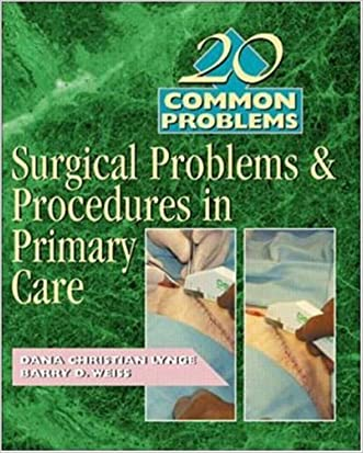 20 Common Problems: Surgical Problems And Procedures In Primary Care