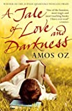Tale of Love and Darkness (0099450038) by Oz, Amos