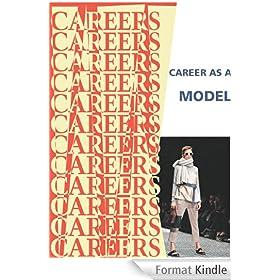 Career as a Model (Careers Ebooks) (English Edition)