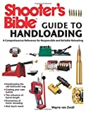 img - for Shooter's Bible Guide to Handloading: A Comprehensive Reference for Responsible and Reliable Reloading book / textbook / text book