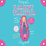 Diary of a Parent Trainer | Jenny Smith