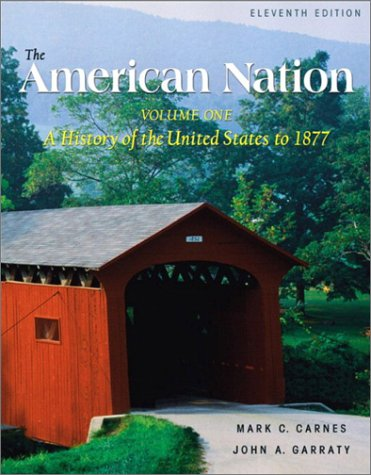 The American Nation, Volume I (11th Edition)