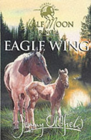 Eagle Wing (Horses of Half Moon Ranch)