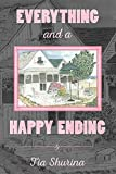 Everything and a Happy Ending
