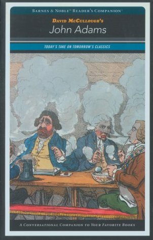 John Adams (Barnes and Noble Reader's Companion) (Barnes & Noble Reader's Companion)