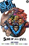 Outsiders VOL 02: Sum of All Evil (Outsiders (DC Comics Numbered)) (1401202438) by Winick, Judd