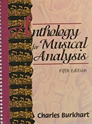 Anthology for Musical AnalysisCharles Burkhart
