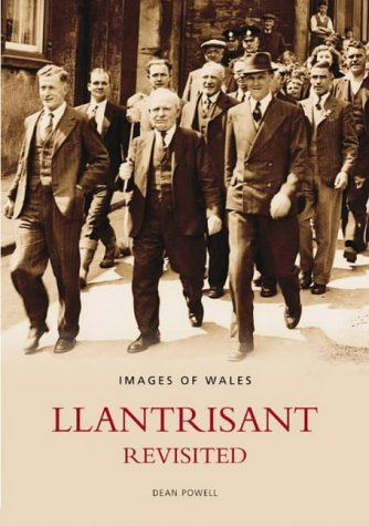 Llantrisant Revisited (Archive Photographs)