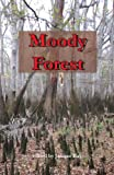 img - for Moody Forest book / textbook / text book
