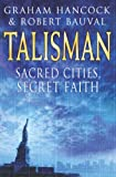 Talisman: Sacred Cities, Secret Faith