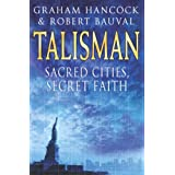 Talisman: Sacred Cities, Secret Faithby Graham Hancock