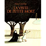 La visite de Petite Mortpar Kitty Crowther