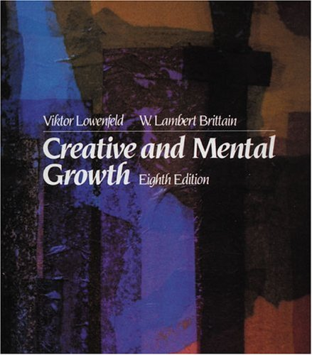 Creative and Mental Growth (8th Edition)