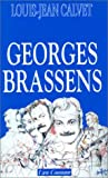 Georges Brassens (French Edition) (2867051487) by Louis Jean Calvet