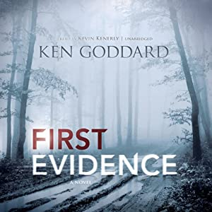 First Evidence | [Ken Goddard]
