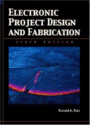 Electronic Project Design and Fabrication (6th Edition)