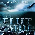 Die Flutwelle | Mikael Niemi