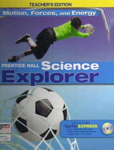 Motion, Forces, and Energy (Prentice Hall Science Explorer), Teacher's Edition