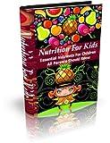 Nutrition For Kids: Nutrition For Kids