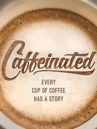 Caffeinated (Coffee Movie compare prices)