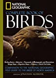 National Geographic Complete Birds of North America (National Geographic)
