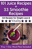 51B8B9YviOL. SL160  101 Juice Recipes Plus 33 Smoothie Recipes For Weight Loss & Vitality: Delicious juice and smoothie recipes for transitioning to a healthy lifestyle (Free 7 Day Meal Plan and Health Guide Included) Review