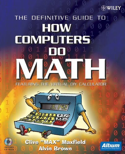 The Definitive Guide to How Computers Do Math : Featuring the Virtual DIY Calculator PDF