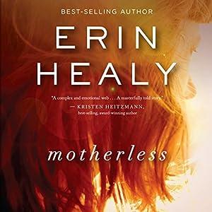 Motherless | [Erin Healy]