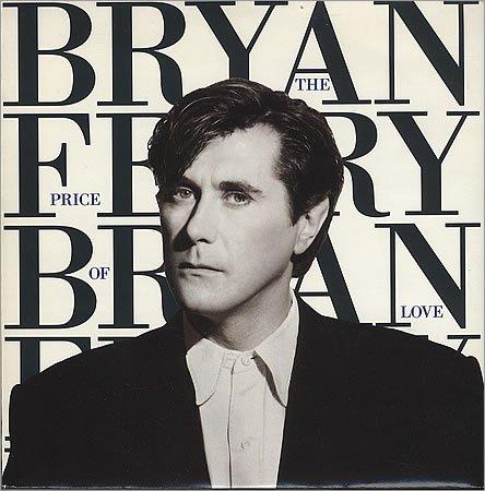 Bryan Ferry - The Price Of Love - Zortam Music