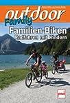 Familien-Biken: Radfahren mit Kindern...