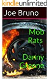"Mob Rats - Danny Greene - He Turned Cleveland into the ""Bomb Capital of the USA"""