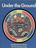 Under the Ground (Zero Bks.) (0356040429) by Usborne, Peter
