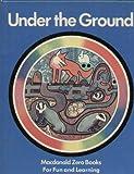 Under the Ground (Zero Bks.) (0356040429) by Usborne, Peter
