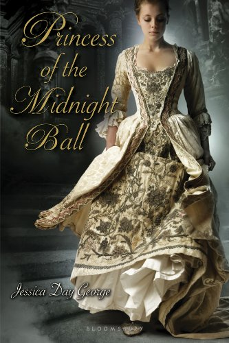 Princess of the Midnight Ball (Twelve Dancing Princesses) by Jessica Day George