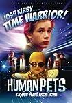 The Human Pets - Josh Kirby:Ti