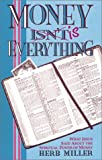img - for Money is Everything: What Jesus Said about the Spiritual Power of Money book / textbook / text book