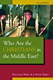 img - for Who Are the Christians in the Middle East? book / textbook / text book